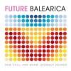 REVIEW: FUTURE BALEARICA ALBUM