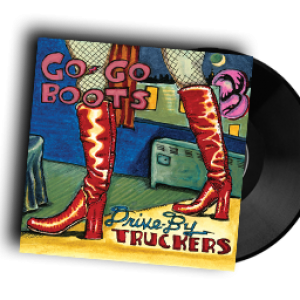 REVIEW: DRIVE BY TRUCKERS – GO-GO BOOTS