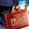 YES PRIME MINISTER AT PLYMOUTH THEATRE ROYAL