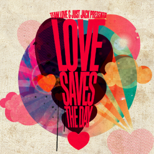 WIN: LOVE SAVES THE DAY TICKETS