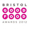 SHORTLIST UNVEILED FOR BRISTOL GOOD FOOD AWARDS 2012