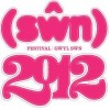 EARLYBIRD TICKETS NOW ON SALE FOR CARDIFF SWN FESTIVAL 2012