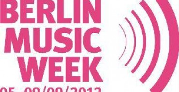 LINE-UP REVEALED FOR BERLIN MUSIC WEEK 2012