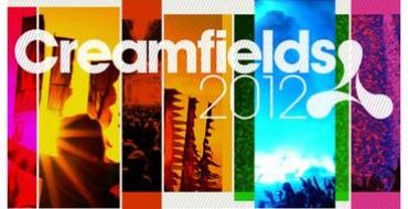 CREAMFIELDS 2013 TICKETS NOW ON SALE