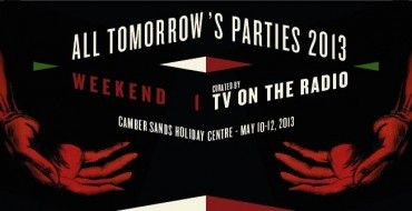 DEERHUNTER AND TV ON THE RADIO TO CURATE ATP FESTIVALS IN 2013